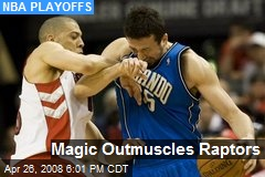 Magic Outmuscles Raptors