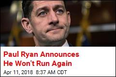 Paul Ryan Announces He Won't Run Again