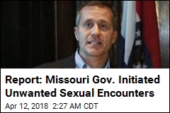 Report: Missouri Gov. Initiated Unwanted Sexual Encounter
