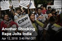 Another Shocking Rape Jolts India
