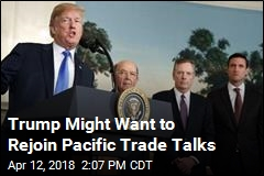 Trump Might Want to Rejoin Trans-Pacific Partnership
