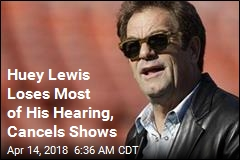 Huey Lewis Is Mostly Deaf, Cancels Shows