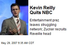 Kevin Reilly Quits NBC