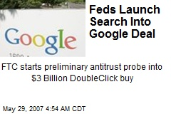 Feds Launch Search Into Google Deal