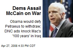 Dems Assail McCain on War