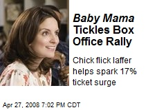 Baby Mama Tickles Box Office Rally