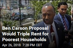 Ben Carson Proposal Would Triple Rent for Poorest Households