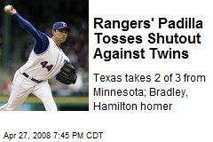 Rangers' Padilla Tosses Shutout Against Twins