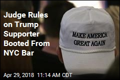 Judge: Bars Can Boot Out Supporters of Trump