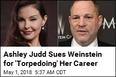 Ashley Judd Sues Weinstein for 'Torpedoing' Her Career