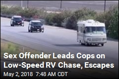 Sex Offender Leads Hours-Long RV Chase, Escapes on Foot
