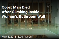 Cops: Man Died After Climbing Inside Women's Bathroom Wall