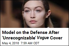 Gigi Hadid Says Sorry for Italian Vogue 'Blackface' Cover