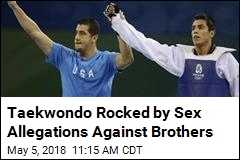 Taekwondo Rocked by Sex Allegations Against Brothers
