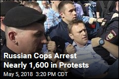 Nearly 1,600 Arrested in Anti-Putin Protests