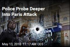 Police Probe Deeper Into Paris Attack