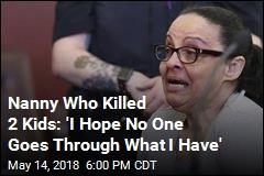 Nanny Who Killed 2 Kids Weeps as She Hears Sentence