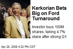 Kerkorian Bets Big on Ford Turnaround