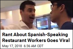 Rant About Spanish-Speaking Restaurant Workers Goes Viral