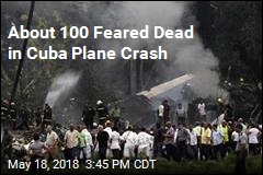 About 100 Feared Dead in Cuba Plane Crash