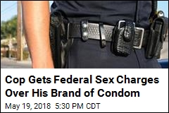 Cop Gets Federal Sex Charges Over His Brand of Condom
