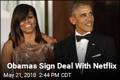 Obamas Sign Deal With Netflix