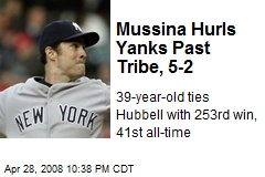 Mussina Hurls Yanks Past Tribe, 5-2