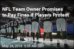 Jets Owner: I'll Pay the Fines If Players Protest