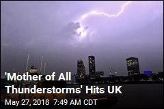 In UK Overnight, 20K Lightning Strikes