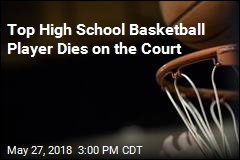 Top High School Basketball Player Dies on the Court