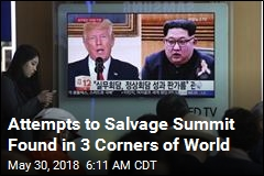 Attempts to Salvage Summit Found in 3 Corners of World