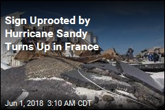 6 Years After Hurricane Sandy, Sign Washes Up in France