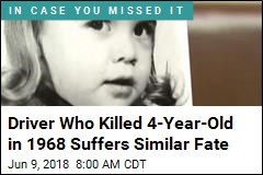 Driver Who Killed 4-Year-Old in 1968 Suffers Similar Fate