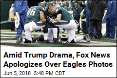 Fox News Sorry About Airing Misleading Eagles Photos