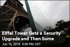 Eiffel Tower Gets a Security Upgrade and Then Some
