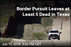 Texas Crash Leaves 5 Dead After Pursuit by Border Agents