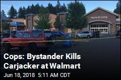 Cops: Bystander Kills Carjacker at Walmart