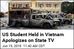 US Protester Held in Vietnam Apologizes on State TV
