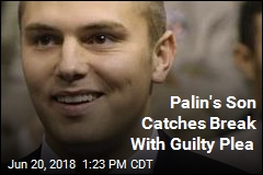 Palin's Son Catches Break With Guilty Plea