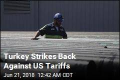 Turkey Slaps Tariffs on $1.8B in US Goods