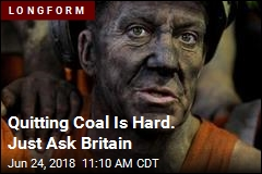 Britain Quit Coal. Why Can't America?