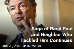 Saga of Rand Paul and Neighbor Who Tackled Him Continues