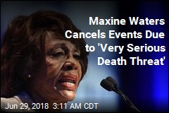 Maxine Waters Cancels Events Due to 'Very Serious Death Threat'