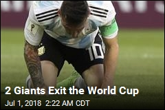 2 Giants Exit the World Cup