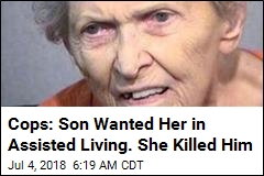 Cops: Woman, 92, Killed Son Over Move to Nursing Home