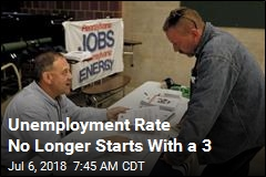 Unemployment Rate No Longer Starts With a 3