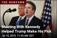 Trump Liked Kavanaugh From the Get-Go