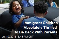 Immigrant Children 'Absolutely Thrilled' to Be Back With Parents