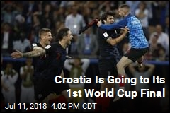 Croatia Is Going to Its 1st World Cup Final