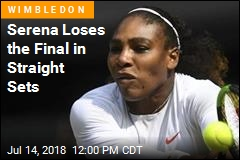 Serena Loses the Final in Straight Sets